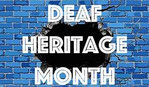 Deaf Heritage Month